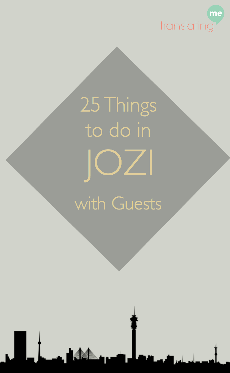 25 Things to do in Jozi