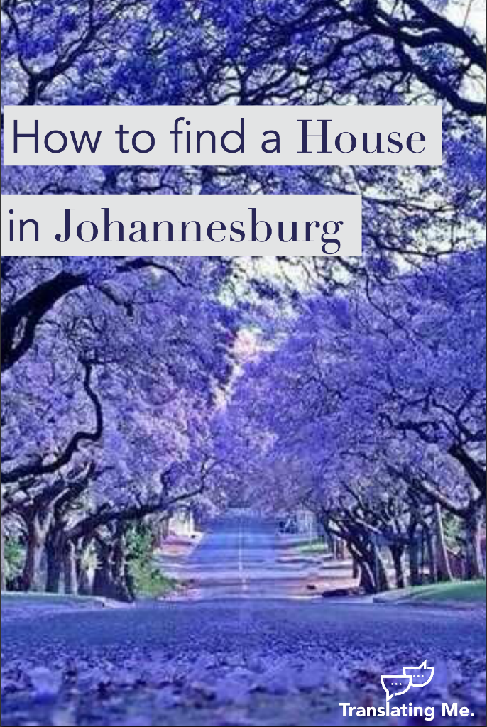 moving to Johannesburg, how to rent a house in Joburg