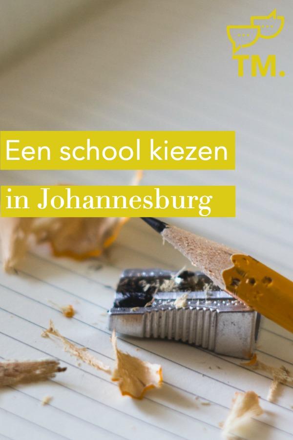 Een school kiezen in Johannesburg