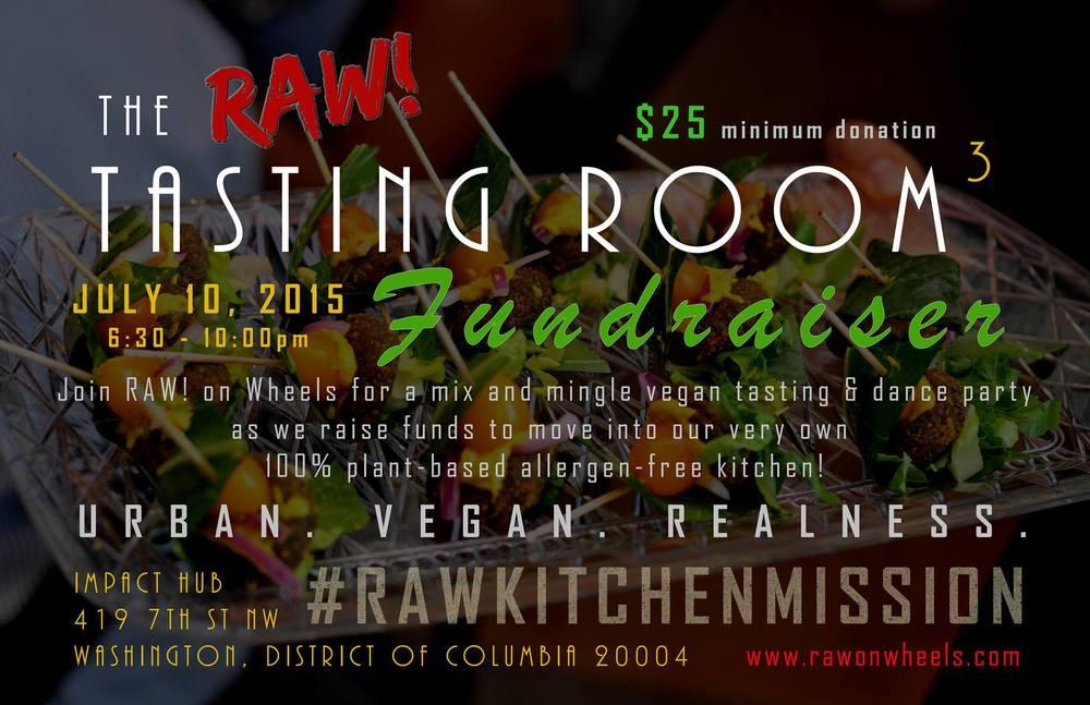 RAW! Tasting Room 3 #RAWKITCHENMISSION flyer