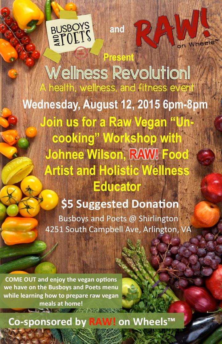 RAW! on Wheels at Busboys and Poets Shirlington Wellness Revolution