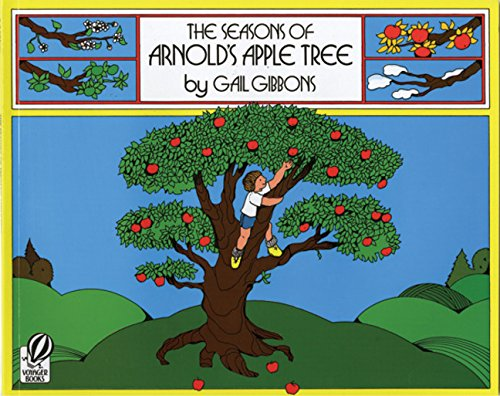 """Featured Story: """"The Seasons of Arnold's Apple Tree"""" by Gail Gibbons"""
