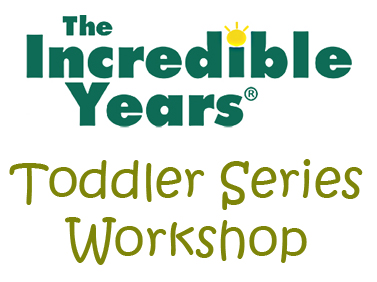 The Incredible Years Toddler Series Workshop
