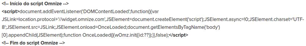 Código original do widget, é necessário remover os campos em negritopara funcionar no site.