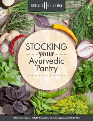 Stocking Your Ayervedic Pantry.jpg