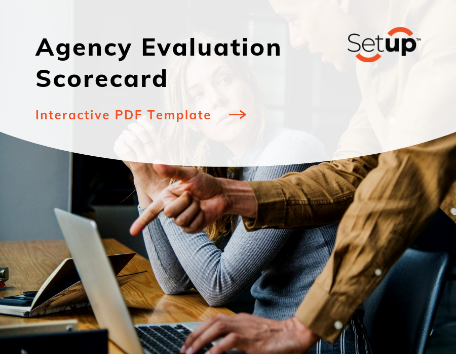 How to Evaluate Your Agency Partner's Performance — Setup