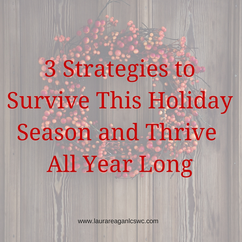 Survive and Thrive This Holiday Season!