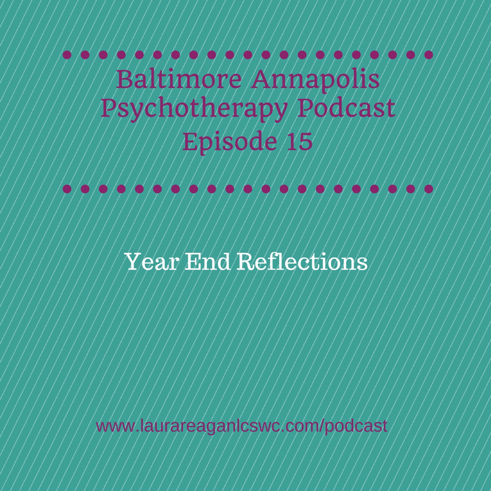 Click on the image to listen to Podcast Episode 15: Year End Reflections