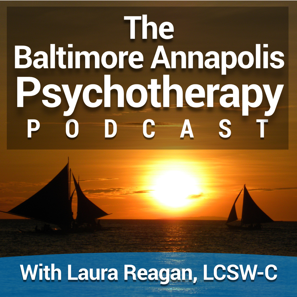 Baltimore Annapolis Psychotherapy Podcast
