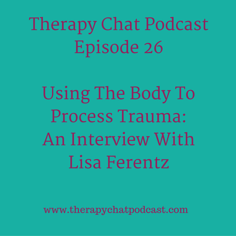 Therapy Chat Interview Lisa Ferentz