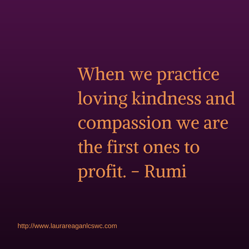 When we practice loving kindness and compassion
