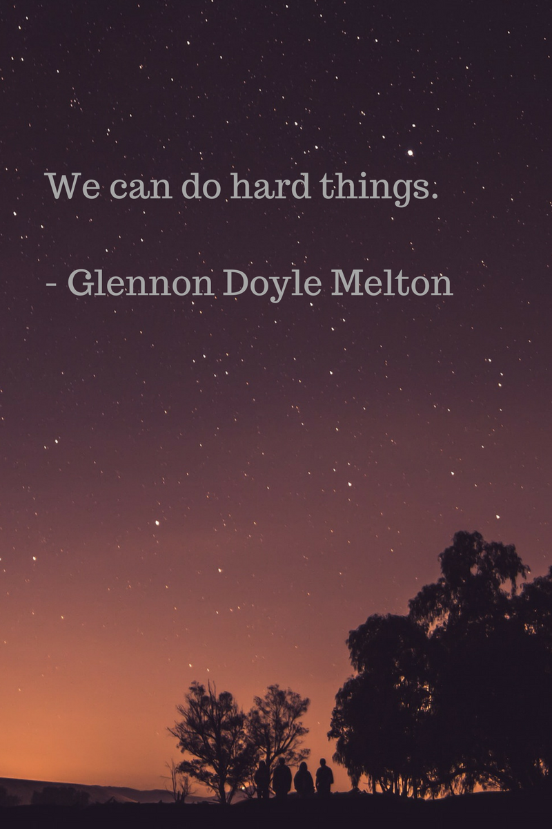 We Can Do Hard Things Glennon Doyle Melton