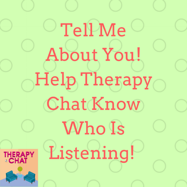 Help Therapy Chat by responding to this brief survey! Click on the image to participate.
