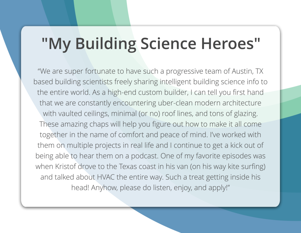 My Building Science Heroes