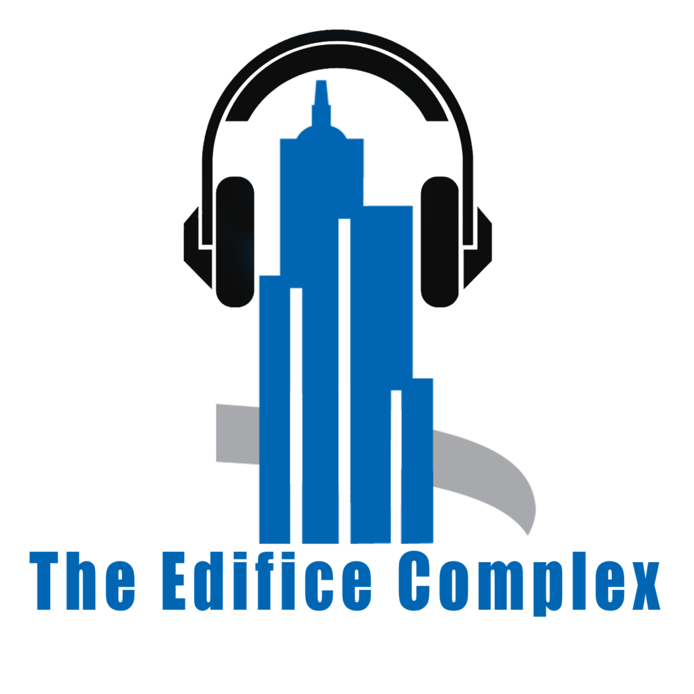 The Edifice Complex Podcast