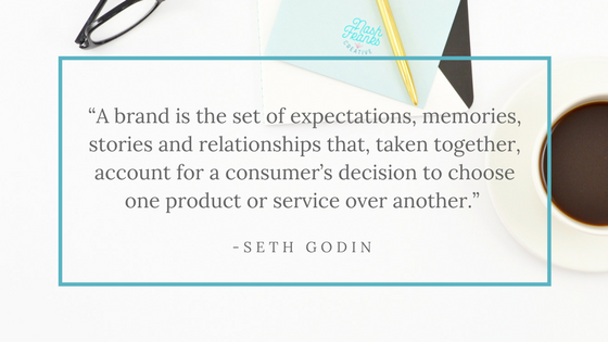 """A brand is the set of expectations, memories, stories and relationships that, taken together, account for a consumer's decision to choose one product or service over another.""  - seth godin"