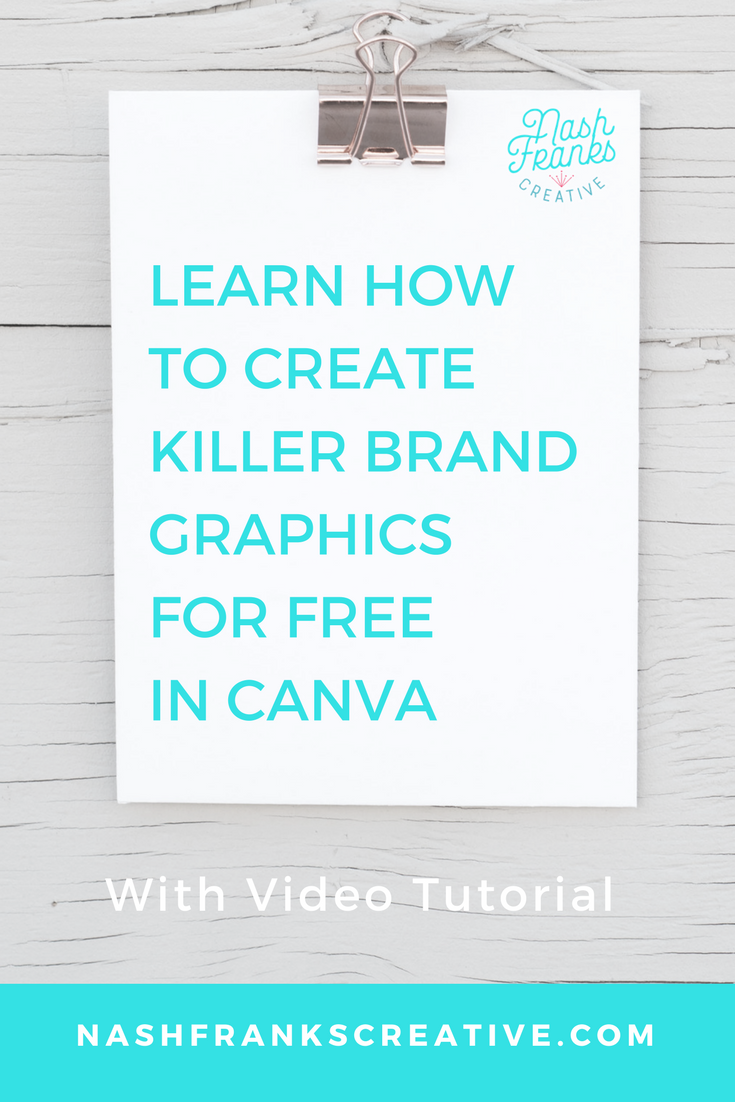 video tutorial on how to create on brand graphics in canva for free