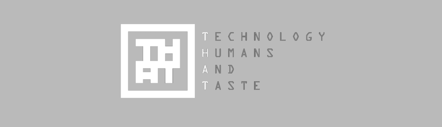 Technology, Humans And Taste