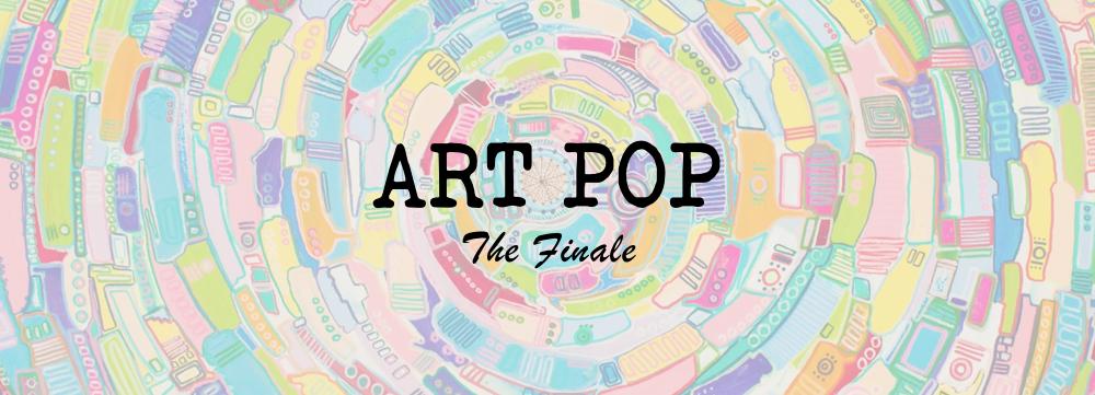 Art Pop The Finale.png