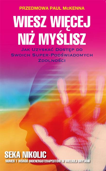 """POLISH TRANSLATION:  """"Wiesz Więcej Niż Myślisz"""""""