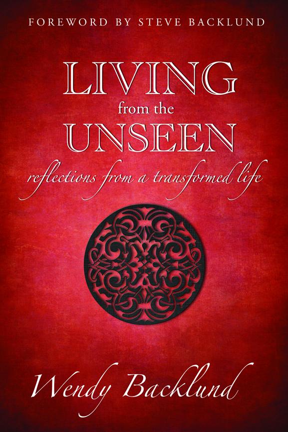 Living from the Unseen (book, workbook, DVD series)
