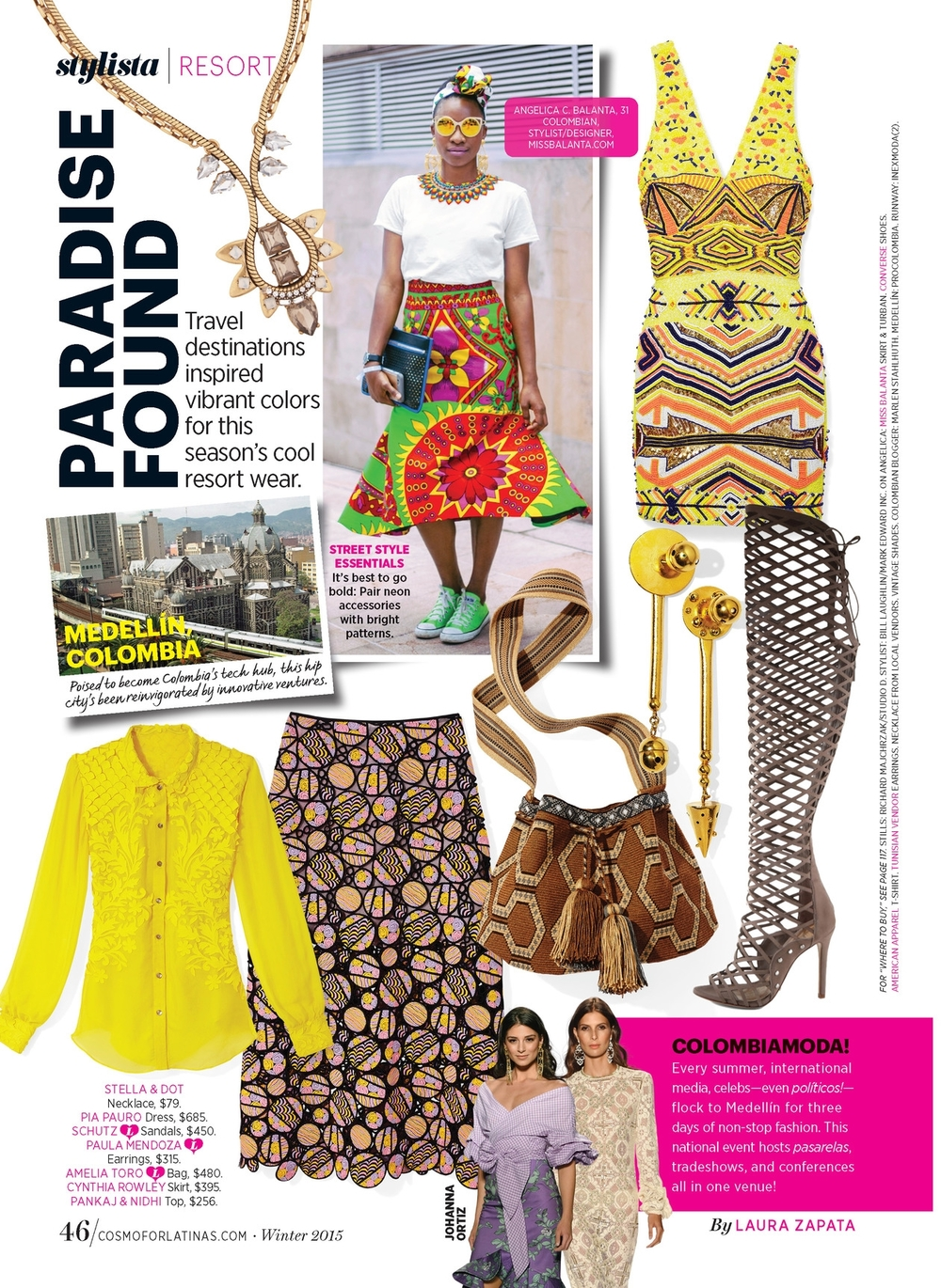 Fashion Editor,  Colombian Fashion Week Coverage (FOB) -  Cosmo for Latinas.