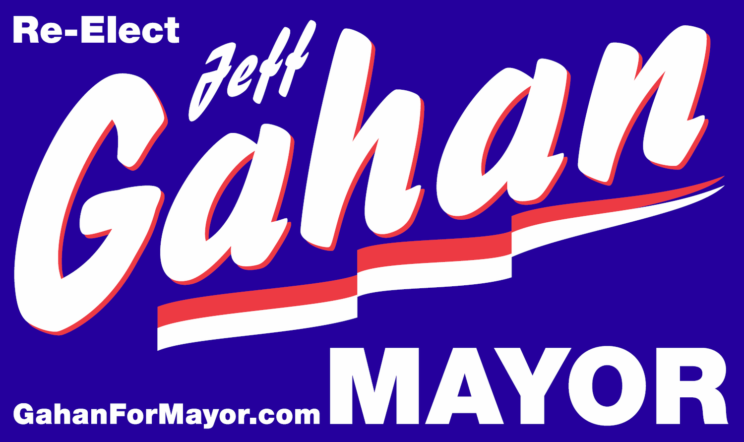 Gahan for Mayor