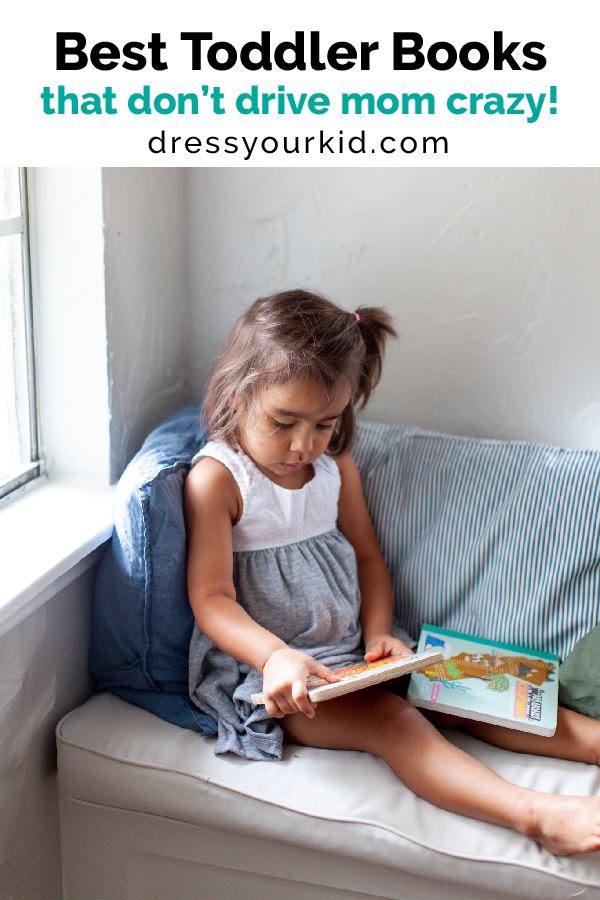 Best Toddler Books that don't drive mom crazy to read!