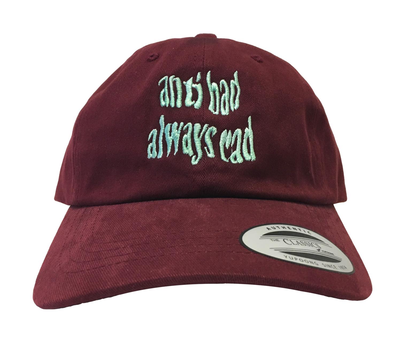 a4bd2a2391d9e Anti Bad Always Rad Dad Hat in Maroon — GRiZ