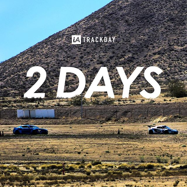 2 DAYS AWAY. Only a couple spots left for this Sunday. • Register Now: LINK IN BIO . . . #latrackday #LA #losangeles #track #day #supercars #racing #bigwillow #willowsprings #cars #motorsport #speed #drive #highperformance #mclaren #ferrari #mercedes #amg #lamborghini #porsche #cars #latd