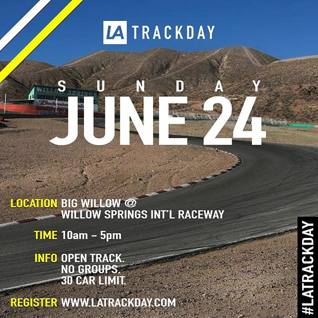 Join us at Willow Springs on Sunday June 24th! Register now to reserve your spot. • 6+ hours of open track time • Professional Photography • Driving Instructor on-site • Drinks & snacks provided  _______________________ 🗓 Sunday, June 24th ⏱ 10am - 5pm 📍 WILLOW SPRINGS - Rosamond, CA 📝 REGISTER: www.latrackday.com . . . #latrackday #LA #losangeles #track #day #supercars #racing #bigwillow #willowsprings #cars #motorsport #speed #drive #highperformance #mclaren #ferrari #mercedes #amg #lamborghini #porsche #cars #latd