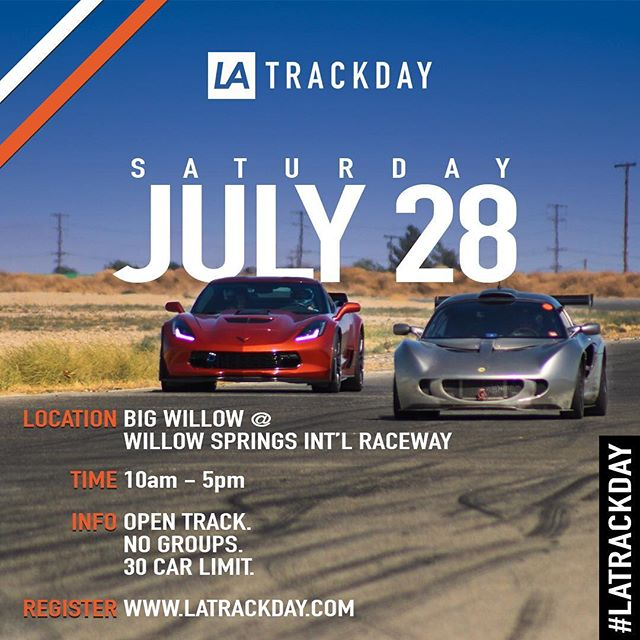 Join us at Willow Springs on Saturday July 28th! Register now to reserve your spot. • 6+ hours of open track time • Professional Photography • Driving Instructor on-site • Drinks & snacks provided  ________________________ 🗓 Saturday, July 28th ⏱ 10am - 5pm 📍 WILLOW SPRINGS - Rosamond, CA 📝 REGISTER: www.latrackday.com . . . #latrackday #LA #losangeles #track #day #supercars #racing #bigwillow #willowsprings #cars #motorsport #speed #drive #highperformance #mclaren #ferrari #mercedes #amg #lamborghini #porsche #cars #latd