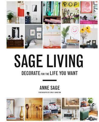 Sage Living, by Anne Sage