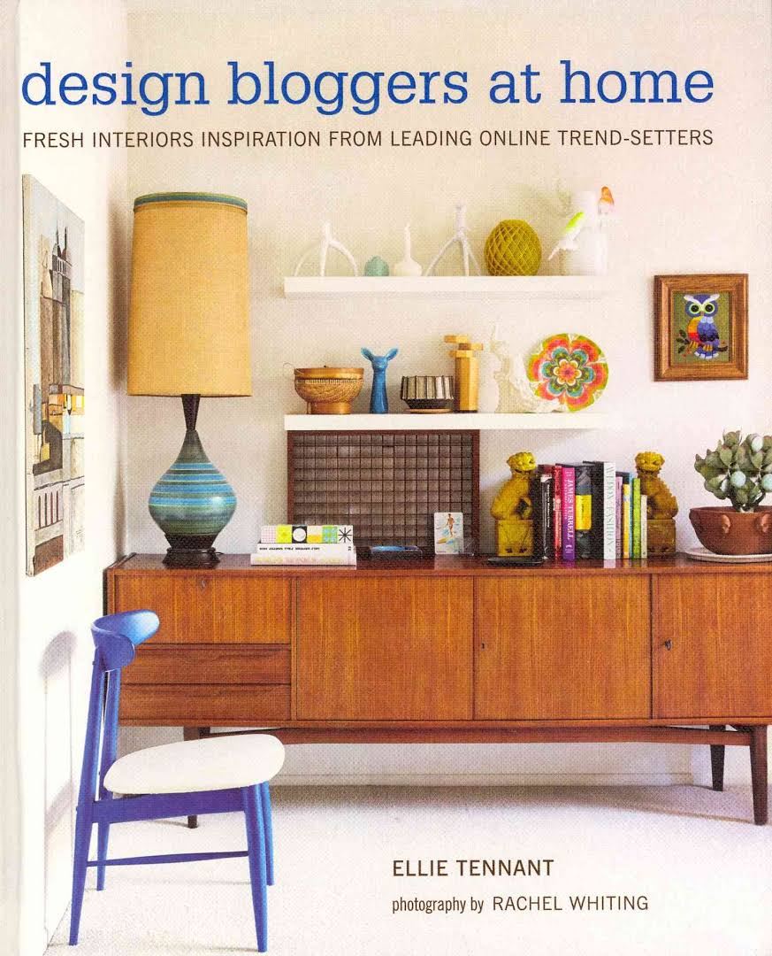 Design Bloggers at Home, by Ellie Tenant