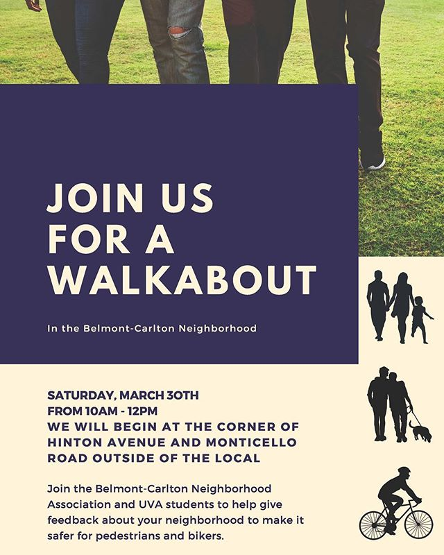 Join us this Saturday, 10a - 12p, as we walk the 'hood and gather feedback on how to make the area better for pedestrians and cyclists.  Meet at Hinton and Monticello Raid, in front of The Local. 10AM!