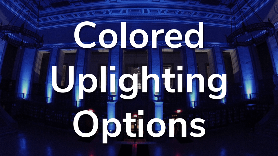 Colored Uplighting Options.png