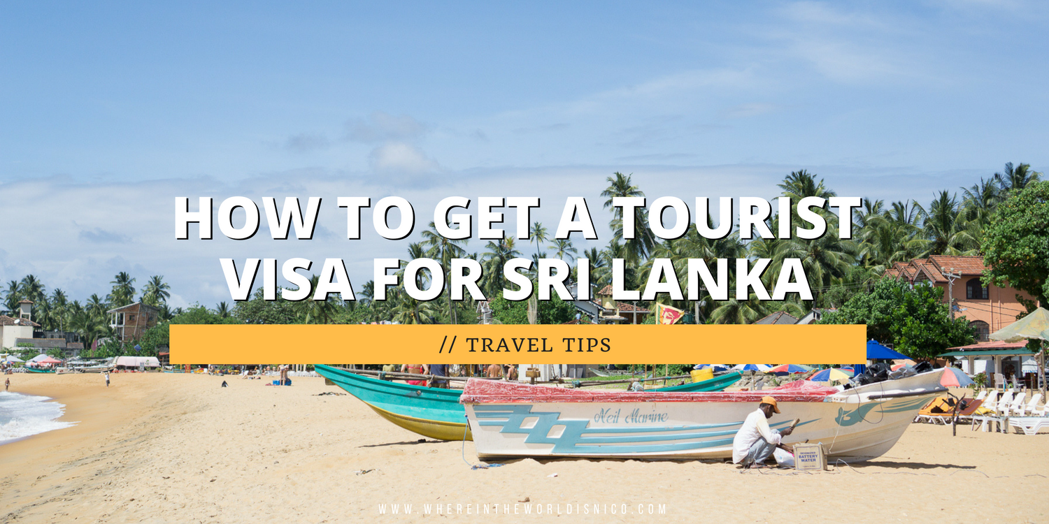 How To Get A Tourist Visa For Sri Lanka