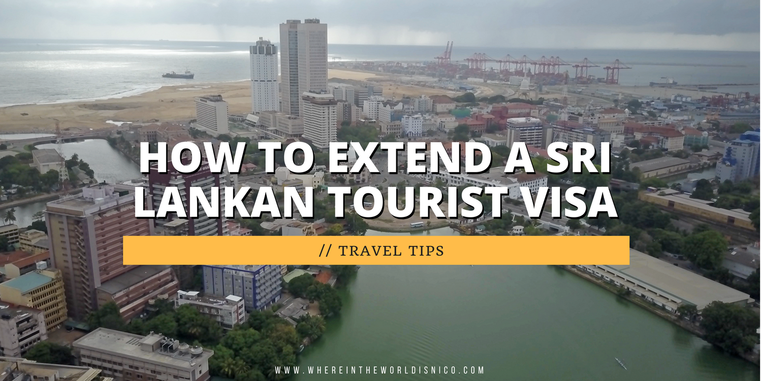 How To Extend A Sri Lanka Tourist Visa