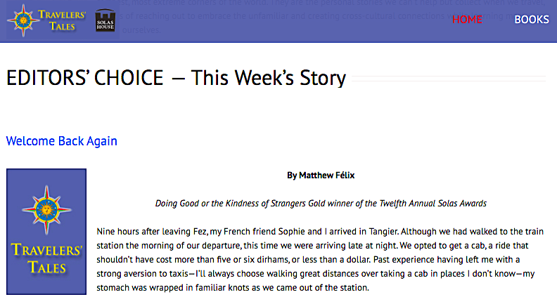 """Excited to have author Matthew Félix's Solas Award-winning story """"Welcome Back Again"""" featured as an Editors' Choice on http://travelerstales.com (scroll to bottom of page). Anyone who has ever dealt with troublesome taxi drivers will appreciate this story, although I pray that few of you have had as much trouble as I did--a true nightmare right out of a movie!  :o The story is also included in my Amazon best-selling """"With Open Arms"""" book and audiobook (https://amzn.to/2JLNrrK). Thanks to Travelers' Tales for featuring!"""