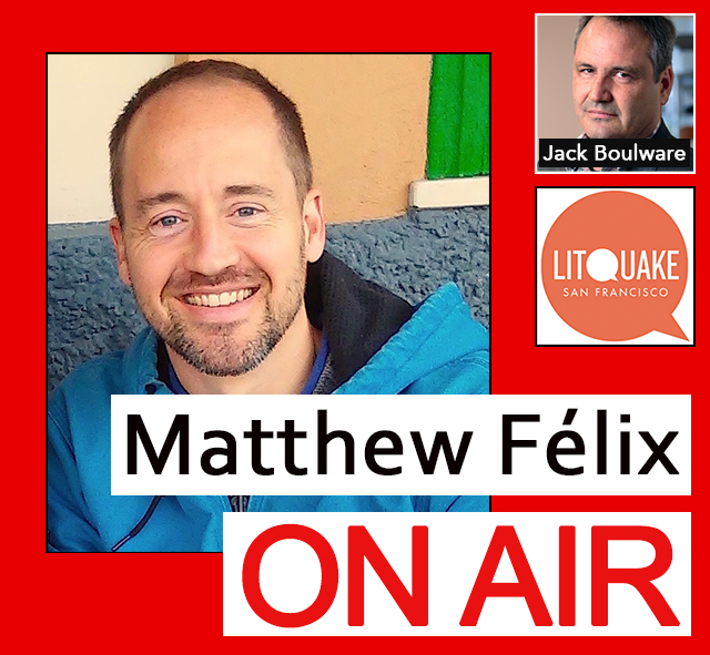 "On the latest episode of the video podcast ""Matthew Félix on Air"": Litquake co-founder ""Jack Boulware"" filled us in on what's in store for this year's San Francisco festival, October 11 - 20!  Litquake is an annual literary festival started in 1999 in San Francisco that has since spread to cities throughout the country and abroad. The festival consists of readings, discussions, and themed events, and it's heralded as the largest literary event west of the Mississippi. To date 7,100 authors and 145,854 attendees have participated in the festival.  Next Sunday: Cannabis activists David Goldman and Kenneth Michael Koehn!"
