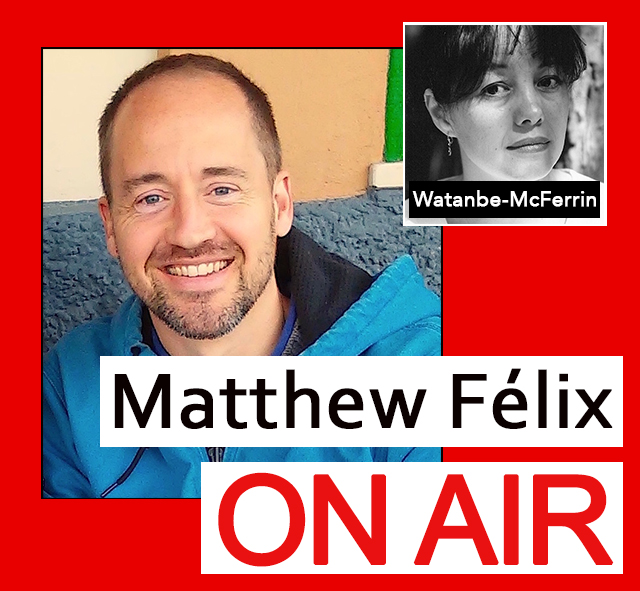 """Matthew Felix on Air"" video podcast: Linda Watanabe McFerrin is a poet, travel writer, novelist and founder of Left Coast Writers. Linda has a new collection of her work coming out in 2019 and is editor of a Cuba anthology out soon. We talked poetry and prose, travel, zombies, staying connected to loved ones who have passed on, her books - including her two forthcoming ones - and much, more more. A great conversation!"