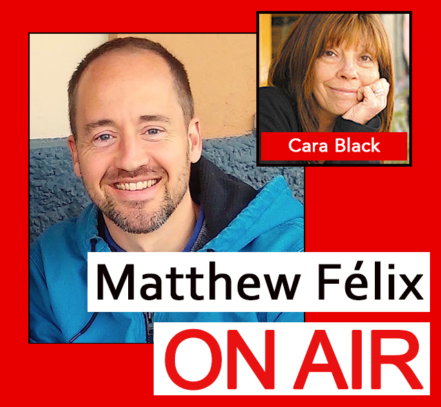 "On this episode of the ""Matthew Felix on Air video podcast"": MURDER IN PARIS . Cara Black is a New York Times and USA Today bestselling author of 17 books in the Private Investigator Aimée Leduc series, which is set in Paris. I talked with Cara about her current and forthcoming books in the series, writing mysteries, her love affair with Paris, and much more!  Cara has received multiple nominations for the Anthony and Macavity Awards, a Washington Post Book World Book of the Year citation, the Médaille de la Ville de Paris—the Paris City Medal, which is awarded in recognition of contribution to international culture—and invitations to be the Guest of Honor at conferences such as the Paris Polar Crime Festival and Left Coast Crime.  With more than 400,000 books in print, the Aimée Leduc series has been translated into German, Norwegian, Japanese, French, Spanish, Italian, and Hebrew."