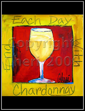 End Each Day with Chardonnay