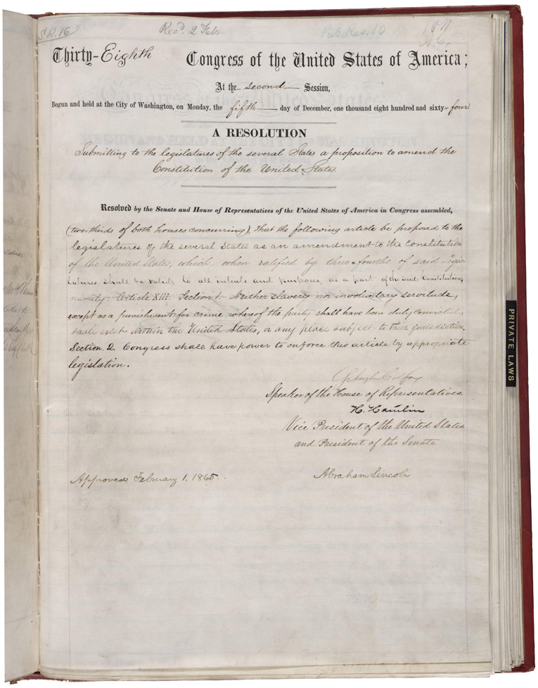 "todaysdocument: Passed by Congress on January 31, 1865, and approved by President Abraham Lincoln on February 1, 1865, the 13th Amendment would be ratified by the states on December 6, 1865.  It abolished slavery in the United States and provides that ""Neither slavery nor involuntary servitude, except as a punishment for crime whereof the party shall have been duly convicted, shall exist within the United States, or any place subject to their jurisdiction."""