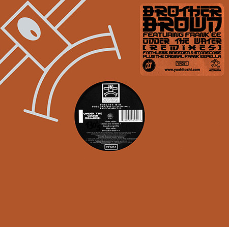 Brother Brown Featuring Frank'ee - Under The Water (Remixes)