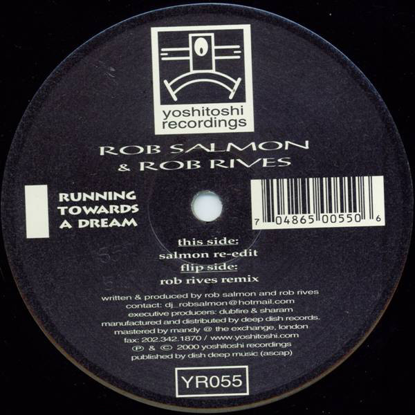 Rob Salmon & Rob Rives - Running Towards A Dream