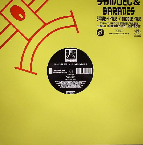 Shmuel & Baranes - Groove Tale / Spanish Tale