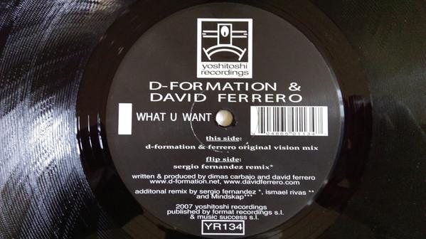 D-Formation & David Ferrero - What U Want
