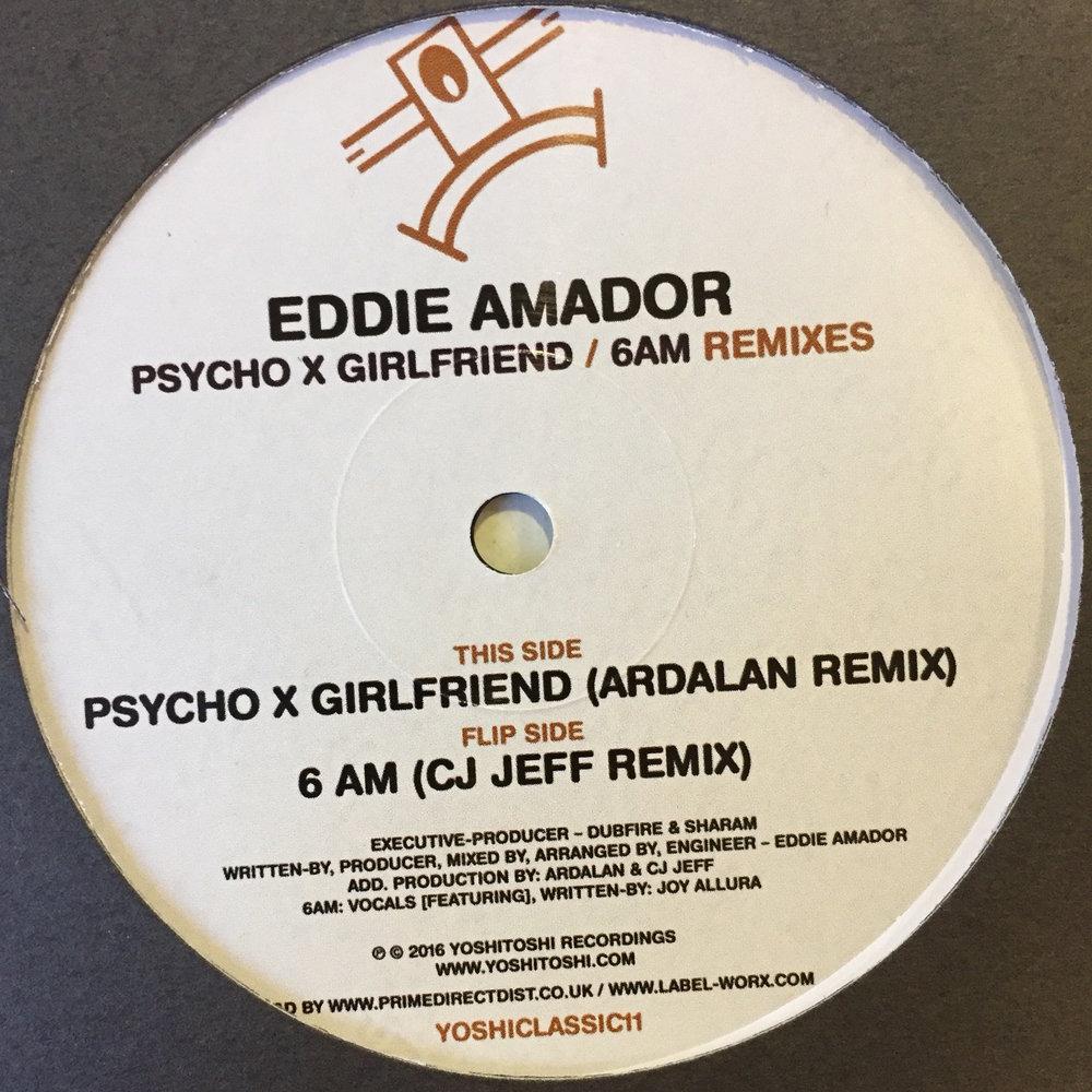 Eddie Amador - Psycho X Girlfriend/6AM Remixes $10