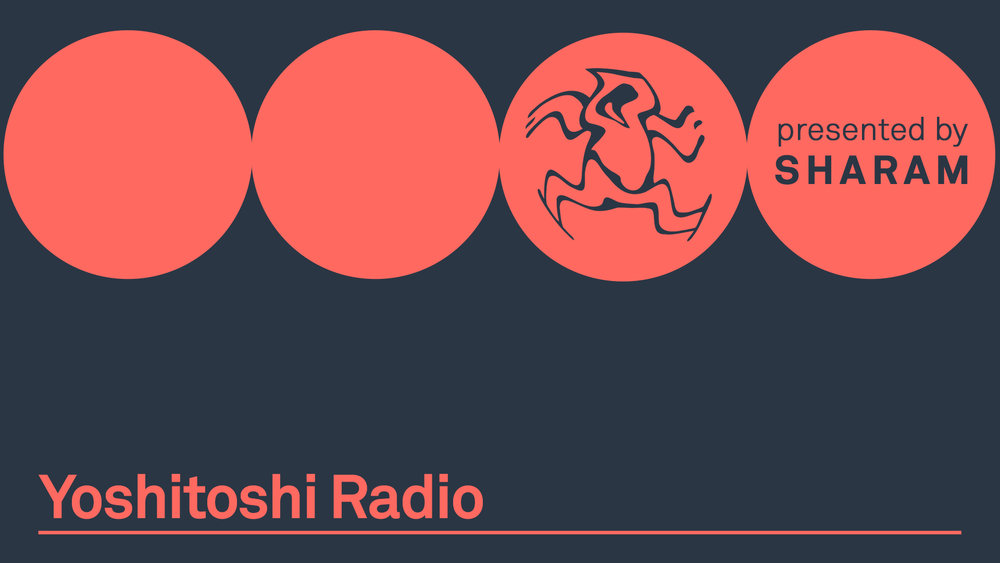 The new radio show from Sharam and Yoshitoshi.